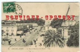SIDI BEL ABBES - LL N°25 < LA MAIRIE Et La RUE MASCARA - ALGERIE