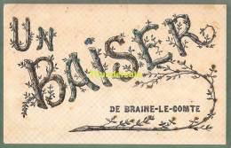 CPA  UN BAISER DE BRAINE LE COMTE - Braine-le-Comte