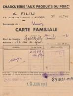 """ALGER - Charcuterie """"Aux Produits Du Porc"""" A.Filiu 14, Rue De L'Union Carte Familiale"""