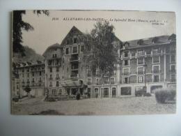 38 Allevard Les Bains Splendid Hotel - Allevard