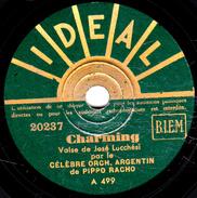 78 T. -  20 Cm - état Tb - CELEBRE ORCH. ARGENTIN Le PIPPO RACHO -  Que Bonito - Charming - 78 T - Disques Pour Gramophone