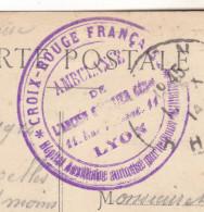 69 Lyon - Carte De 1914.Cachet Violet Croix Rouge FR.Ambulance De L'ancien Quartier Gal.Hopit Autorisé Par Le Gouv.Tb ét - Marcophilie (Lettres)