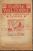 La Vie Wallonne -N°11 / Juillet 1927 -Sommaire:Voir Photo 2 : Conte Borain - Jean Donnay ... - Cultura
