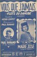 Partition De Marie JOSE Paul DURAND - Vous Que J'Aimais (Flots Du Danube) - Autres