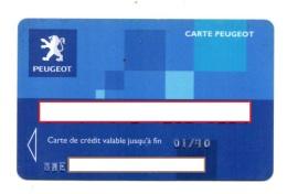 CARTE DE CREDIT Carte Peugeot - Cartes De Crédit (expiration Min. 10 Ans)