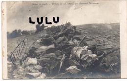 MILITARIA : 2 Scans ; Tranché Défense Du Sol 1870 Par Raymond Desvarreux Peintre Francais Né A ( Suite - Guerres - Autres
