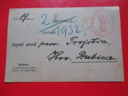 Postal Stationery,Correspondence,Zupni Ured -Krapje To  Dubica,Croatia 1932. - Croatia
