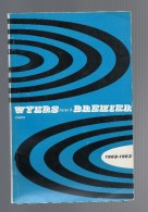WYERS FRERES & BREHIER, 1962/1963,  Catalogue D´articles De Pêche - Chasse/Pêche