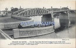 60392 FRANCE CHALON SUR SAONE SAONA Y LOIRA THE BRIDGE JEAN RICHARD POSTAL POSTCARD - France