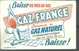 BUVARD GAZ De FRANCE BAisse Du Prix Du Gaz, Consommez Du Gaz Naturesl Qui Vers La ... Baisse ! - Electricité & Gaz