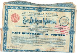 Part Bénéficiaire Etablissement DICKSON WALRAVE 1927 Filatures -Tissages Toiles à Voiles Et à Baches Fils Ficelle Paris - Textile