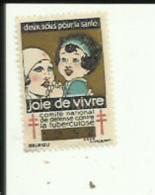 1 Timbre Publicitaire (Comité National De Defense Contre La Tuberculose_2 Sous Pour La Santé)  Joie De Vivre - Advertising