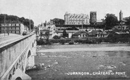 - 64 - JURANCON (P.-A). - CHATEAU ET PONT. -