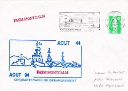 FASM MONTCALM  CINQUANTENAIRE DU DEBARQUEMENT TOULON NAVAL 13/8/94 - Marcophilie (Lettres)