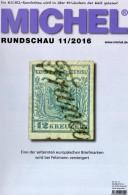 MICHEL Briefmarken Rundschau 11/2016 Neu 6€ New Stamp/coin Of World Catalogue/magacine Of Germany ISBN 978-3-95402-600-5 - Telefonkarten