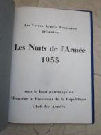 LES NUITS DE L ARMEE 1955 MAGNIFIQUE FASCICULE BEAUCOUP PHOTOS ARTICLES ET PUBS D EPOQUE - Cataloghi