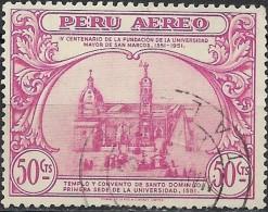 PERU 1951 Air. 4th Cent Of S. Marcos University - 50c Santa Domingo Convent FU - Peru