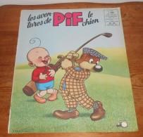 Les Aventures De Pif Le Chien. N°24. Février 1960. - Pif - Autres