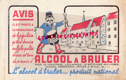 BUVARD ALCOOL A BRULER - CHAUFFAGE ECLAIRAGE NETTOYAGE- TAMBOUR CRIEUR AVIS POPULATION - Wassen En Poetsen
