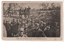 Nr. 4599, Feldpost,  Nach Der Einnahme Eines Französischen Schützengraben - Guerre 1914-18