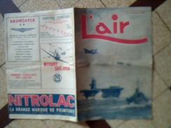 """Militaria Revue """" L Air """"  Annee Septembre 1945 --15 Pages - Documents"""