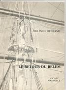 LE RETOUR DU BELEM De JEAN PIERRE DEBBANE  Ascanf Grenoble - Cultura