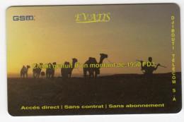DJIBOUTI Recharge GSM  EVATIS Date 2002 CHAMEAU - Djibouti