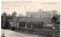 """CAEN - Devant L'Ecole Normale - """" Plus De 200 Soldats Là-dedans """" - Caen"""