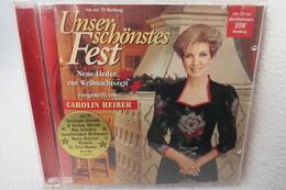 """CD """"Unser Schönstes Fest"""" Neue Lieder Zur Weihnachtszeit, Vorgestellt Von Carolin Reiber - Weihnachtslieder"""