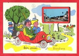 45 Loiret Dordives Carte Humoristique Avec Petite Photo De Dordives Ajoutée Automobile - Dordives