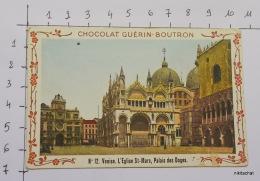 """CHROMO """"Venise-L'église St Marc-Palais Des Doges-N° 12""""-Chocolat GUERIN BOUTRON - Guérin-Boutron"""