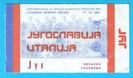 YUGOSLAVIIA : ITALY - 1981. Football Soccer Match Ticket Billet Foot Fussball Biglietto Billete Calcio Italia - Biglietti D'ingresso