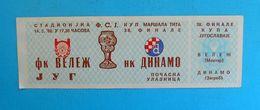FK VELEZ Mostar : DINAMO Zagreb - 1986. YUGOSLAVIA FOOTBALL CUP FINAL Match Ticket Soccer Billet - Match Tickets