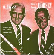 JIMMY E TOMMY DORSEY - Song Of India-Well Git It!-Swanee River-Opus N.1 = - Jazz