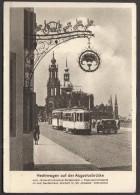 Germany Dresden / Tramway On The Augustus Bridge / Hechtwagen Auf Der Augustusbrücke - Dresden
