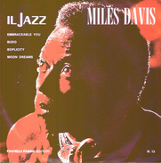 MILES DAVIS - Embraceable-Budo-Boplicity-Moon Dreams = - Jazz