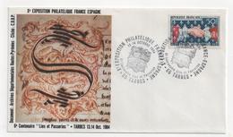 Enveloppe : Xème EXPOSITION PHILATELIQUE - France-Espagne 13 Et 14 Octobre 1984 - 65 TARBES. - France
