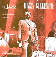 DIZZY GILLESPIE - Oo-la-la - Dizzy Atmosphere - The Champ = - Jazz