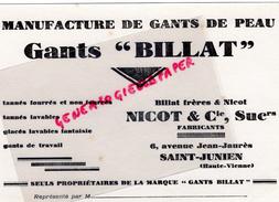 87 - SAINT JUNIEN - BUVARD GANTS BILLAT - GANTERIE - NICOT & CIE-6 AV. JEAN JAURES- GANT DE PEAU - Buvards, Protège-cahiers Illustrés