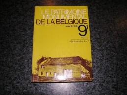 PATRIMOINE MONUMENTAL BELGIQUE  9 / 1  Philippeville A à F Régionalisme Aublain Couvin Gimnée Romerée Florennes Gochenée - Culture