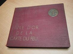 Livre D'or De La Carte Du Feu (het Gulden Boek Der Vuurkruisers) 1933-1931 . WWI - Frans