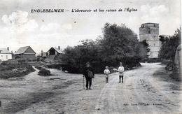ENGLEBELMER : L'abreuvoir Et Les Ruines De L'église - France