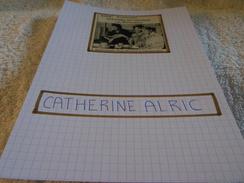 AUTOGRAPHE DÉDICACÉ DE CATHERINE ALRIC SUR COUPURE DE PRESSE COLLÉE SUR CARTON BRISTOL (15 X 21 Cm) - VOIR DESCRIPTION - Autographes