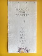 2168 -  Suisse Valais Blanc De Noir 1995 Maurice Zufferey Muraz - Etiquettes