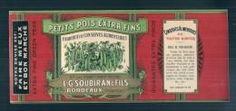 étiquette - Petit Pois  SOUBIRAN - -modele Parfiné  - Chromo Litho  XIXeime 25x3,5cm  TTB  - - Fruits & Vegetables