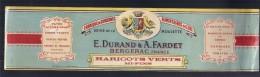 étiquette - Haricots Verts Durand Fardet  - BERGERAC  -modele Parfiné  - Chromo Litho  XIXeime 29x8cm  TTB  - - Frutas Y Legumbres
