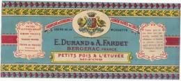étiquette -petits Pois à L'étuvée Duant Bergerac    - Modele Parfiné  - Chromo Litho  XIXeime 24x9cm Superbe - Fruits Et Légumes
