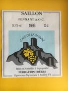 2181 -  Suisse Valais  Fendant De Saillon 1996 Cave De La Sarvaz - Autres