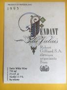 2186 -  Suisse Valais Fendant  Robert Gilliard - Etiquettes