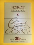 2187 -  Suisse Valais Fendant Le Demi De Gilliard  Robert Gilliard - Autres